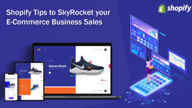 Photo of Simple Shopify Tips to SkyRocket your E-Commerce Business Sales