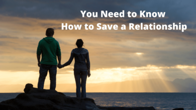 Photo of How to Save a Relationship