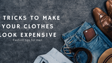 Photo of Best Fashion Tips 6 Tricks To Make Your Clothes Look Expensive