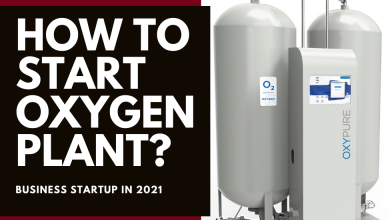 Photo of How to Start an Oxygen Plant? (Business Startup in 2021)