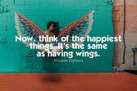 Photo of Think of the happiest things It's the same as having wings.