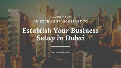 Photo of Free Zone in Dubai: An Excellent Kickstart to Establish Your Business Setup in Dubai