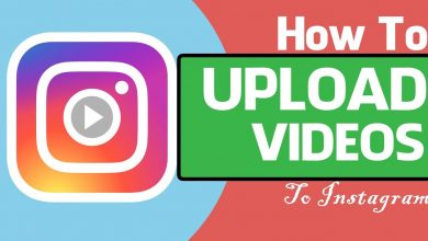 Photo of How to Upload Instagram Videos?