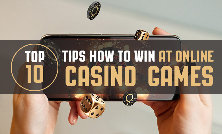 Top 10 Tips to Win Online Casino write on image