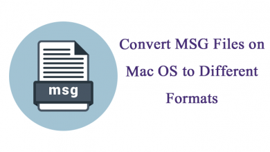 Photo of The Demanding Tool to Convert MSG Messages on Mac OS