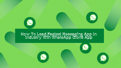 Photo of How To Lead Fastest Messaging App In Industry With WhatsApp Clone App