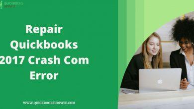 Photo of Repair Quickbooks 2017 Crash Com Error: 9 Quick Solutions For ALL