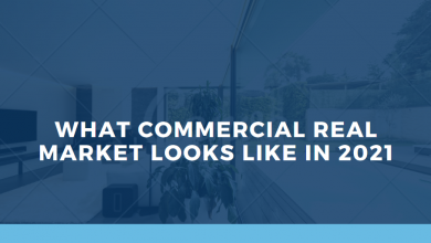 Photo of What Commercial Real Estate Market Looks Like in 2021?