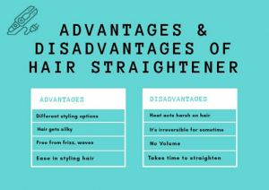 advantages and disadvantages of hair straightener