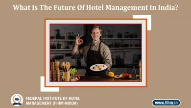 Photo of What Is The Future Of Hotel Management In India?