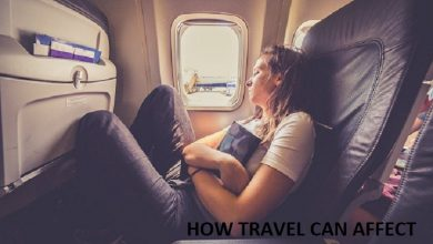 Photo of HOW TRAVEL CAN AFFECT YOUR SLEEP AND WORK