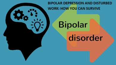 Photo of BIPOLAR DEPRESSION AND DISTURBED WORK: HOW YOU CAN SURVIVE